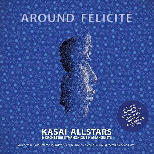 Kasai Allstars/Around Felicité (OST)