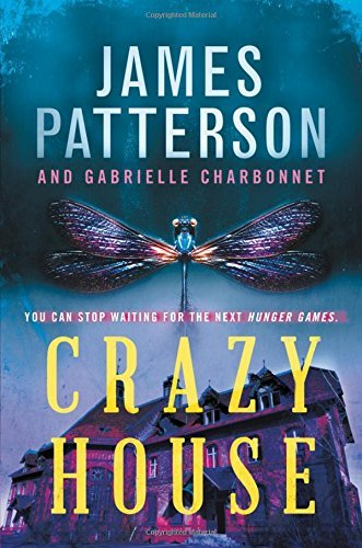 James Patterson Crazy House