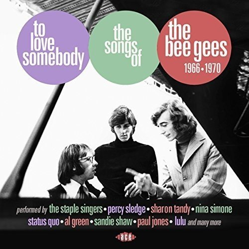 to-love-somebody-songs-of-the-bee-gees-1966-1970