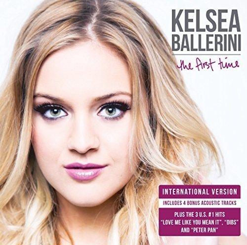 Kelsea Ballerini/First Time@Import-Gbr