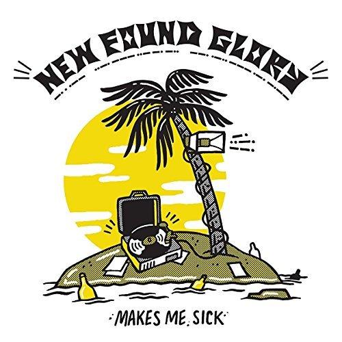 New Found Glory/Makes Me Sick