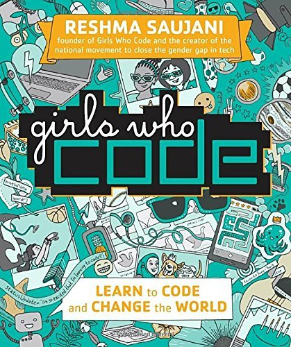 Reshma Saujani Girls Who Code Learn To Code And Change The World