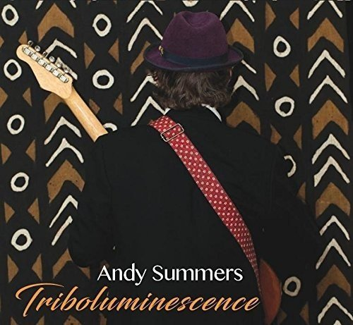 Andy Summers Triboluminescence Import Gbr