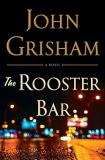 John Grisham The Rooster Bar