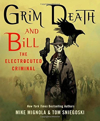 Mike Mignola Grim Death And Bill The Electrocuted Criminal