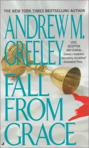 Andrew M. Greeley Fall From Grace