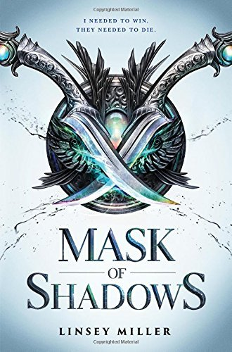 Linsey Miller Mask Of Shadows