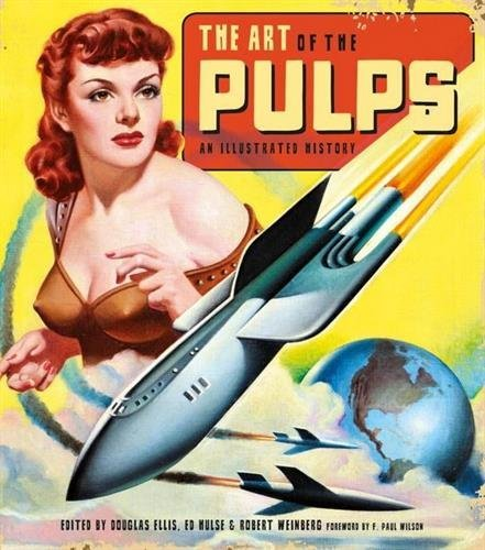douglas-ellis-the-art-of-the-pulps-an-illustrated-history