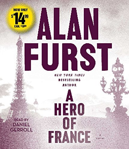 Alan Furst A Hero Of France