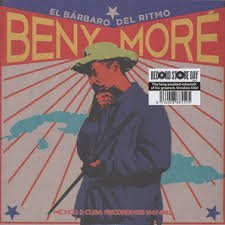 Beny More El Barbaro Del Ritmo Mexico & Cuba Recordings 1947 1962 2lp