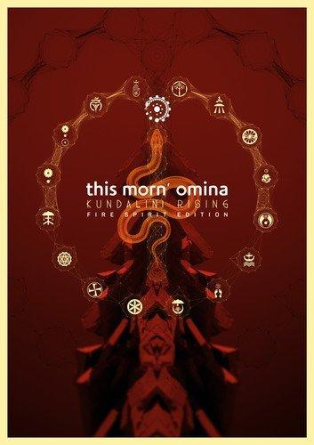 This Morn' Omina/Kundalini Rising