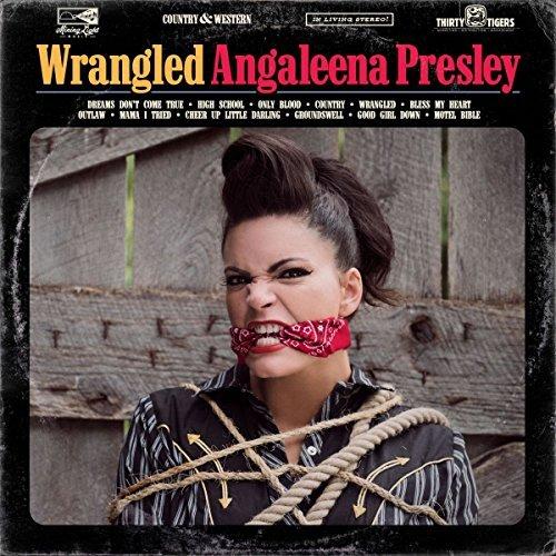 Angaleena Presley/Wrangled