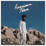 Khalid American Teen Explicit Version