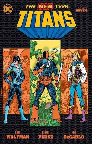 marv-wolfman-new-teen-titans-vol-7