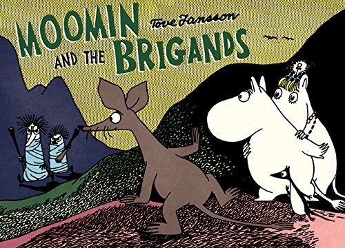 tove-jansson-moomin-and-the-brigands