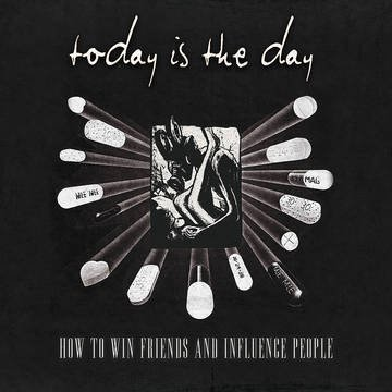 Today Is The Day How To Win Friends & Influence People 25th Anniversary Remaster Record Store Day Exclusive