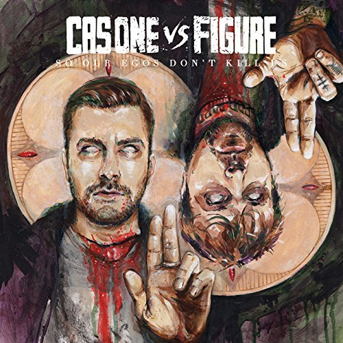 cas-one-vs-figure-so-our-egos-dont-kill-us