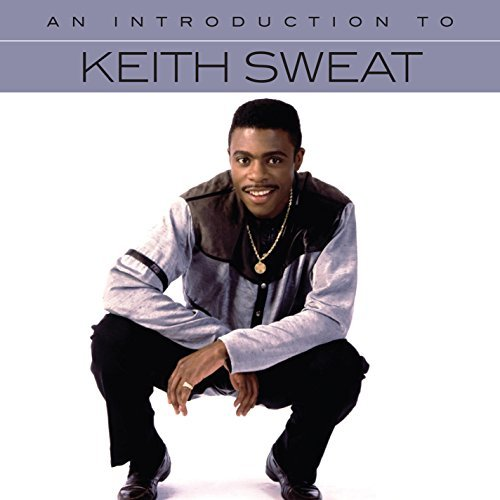 Keith Sweat/An Introduction To