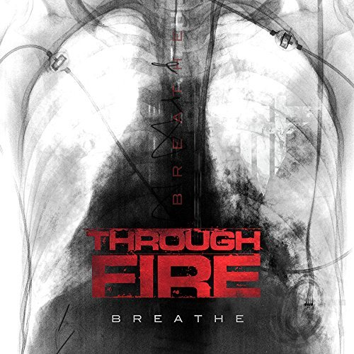 Through Fire Breathe (deluxe) Explicit