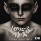 Motionless In White Graveyard Shift Explicit Version