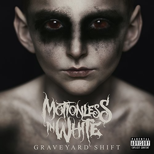 motionless-in-white-graveyard-shift-explicit-version