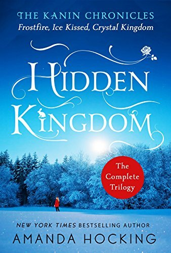 Amanda Hocking Hidden Kingdom The Kanin Chronicles The Complete Trilogy
