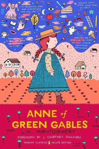 L. M. Montgomery Anne Of Green Gables (penguin Classics Deluxe Edition)