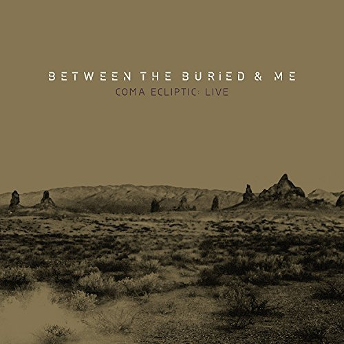Between The Buried & Me Coma Ecliptic Live