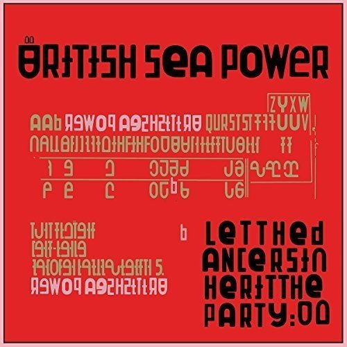 British Sea Power Let The Dancers Inherit The Party