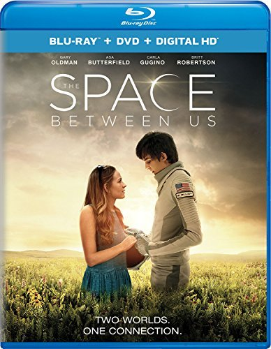 Space Between Us Butterfield Oldman Gugino Blu Ray DVD Dc Pg13