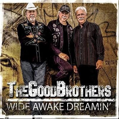 Good Brothers/Wide Awake Dreamin'