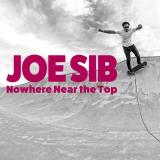 Joe Sib Nowhere Near The Top (red Vinyl) Import Gbr