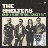 The Shelters The Shelters Really Wanted You Record Store Day Exclusive