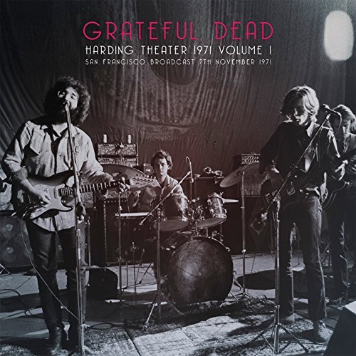 Grateful Dead Harding Theater 1971 Volume 1
