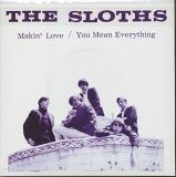 The Sloths Makin' Love You Mean Everything To Me