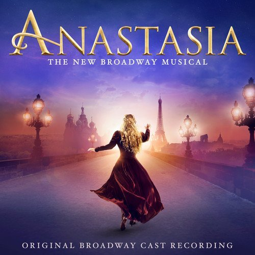 Anastasia Original Broadway Cast .