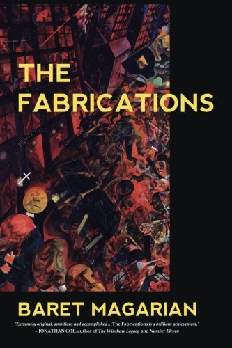 Baret Magarian The Fabrications