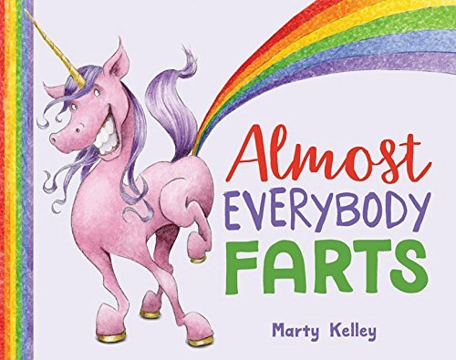 Marty Kelley Almost Everybody Farts