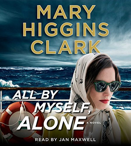 Mary Higgins Clark All By Myself Alone