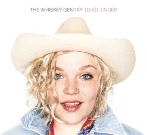 Whiskey Gentry/Dead Ringer