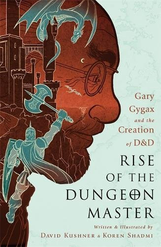 david-kushner-rise-of-the-dungeon-master-gary-gygax-and-the-creation-of-dd