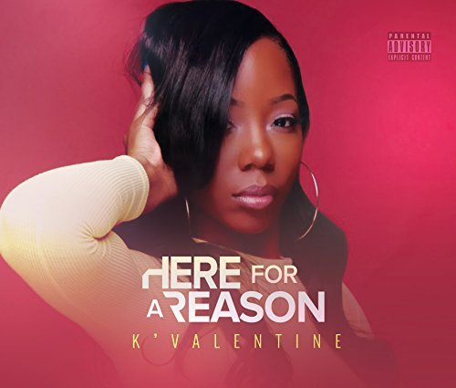kvalentine-here-for-a-reason-