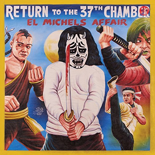 El Michels Affair Return To The 37th Chamber
