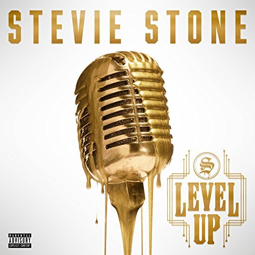 Stevie Stone Level Up Explicit Version
