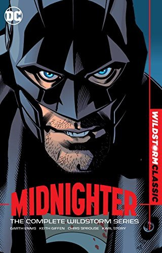 Garth Ennis Midnighter The Complete Wildstorm Series