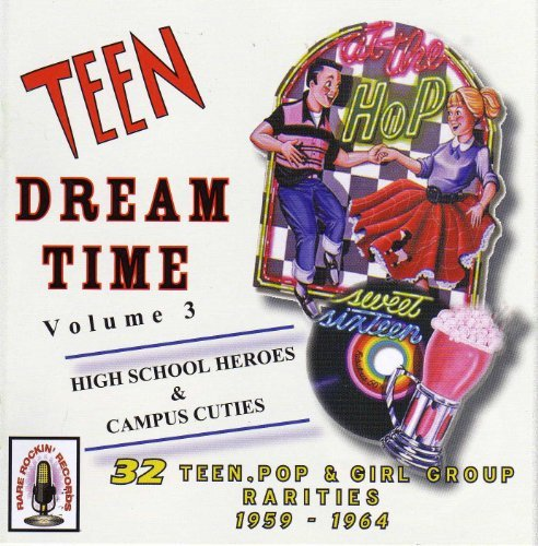 Teen Dream Time Vol. 3 Teen Dream Time