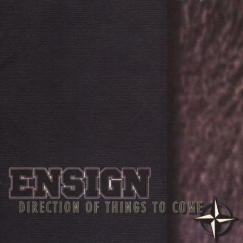 Ensign Direction Of Things To Come