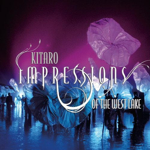Kitaro Impressions Of The West Lake