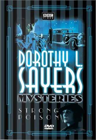 Dorothy L. Sayers Mysteries Strong Poison Clr Nr