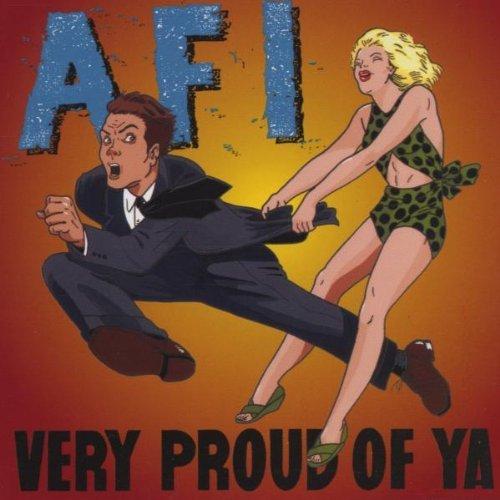 A.F.I./Very Proud Of Ya